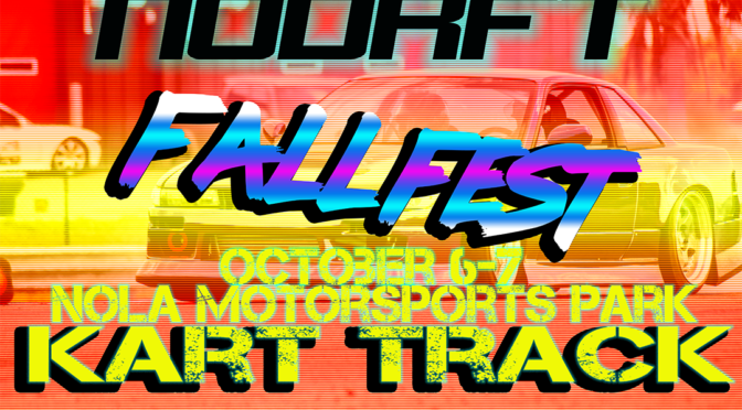 Fall Fest 1.5 – Back to the Kart Track – 10.6-7.18